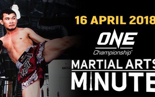 Martial Arts Minute | 16 April 2018