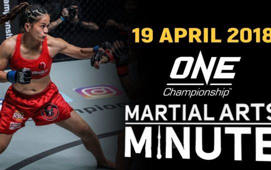 Martial Arts Minute | 19 April 2018
