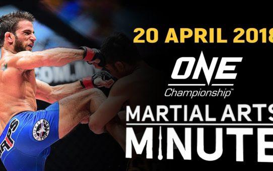 Martial Arts Minute | 20 April 2018