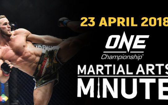 Martial Arts Minute | 23 April 2018