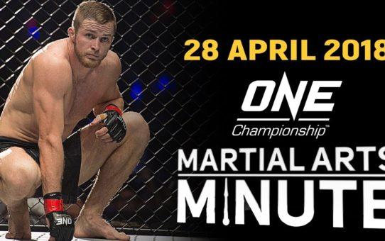 Martial Arts Minute | 28 April 2018