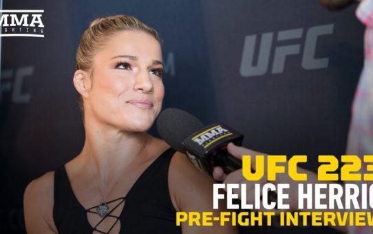 UFC 223: Felice Herrig Explains Why She Specifically Asked To Fight Karolina Kowalkiewicz