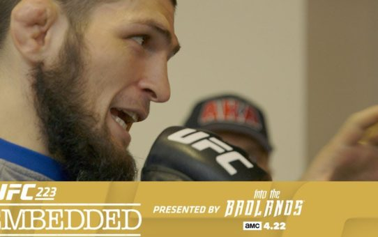 UFC 223 Embedded: Vlog Series – Episode 3