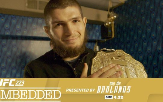 UFC 223 Embedded: Vlog Series – Episode 4