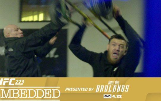 UFC 223 Embedded: Vlog Series – Episode 5