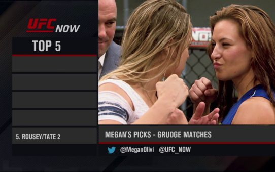 UFC Now: Top 5 Grudge Matches