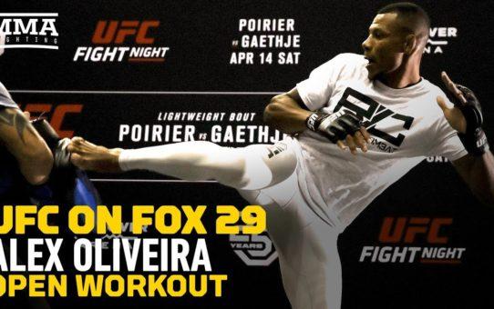 UFC on FOX 29: Alex Oliveira Open Workout Highlights – MMA Fighting