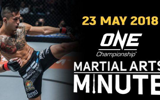 Martial Arts Minute | 23 May 2018