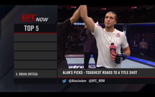 UFC Now: Top 5 Toughest Roads to a Title Shot
