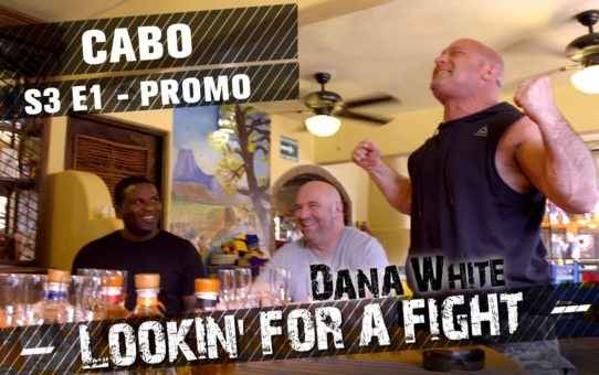 Dana White: Lookin' for a Fight – Season 3 Ep.1 – Promo