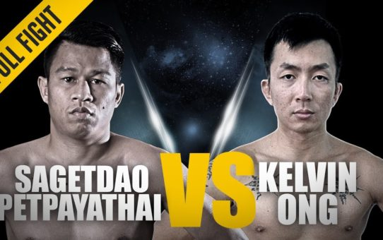 ONE: Full Fight | Sagetdao Petpayathai vs. Kelvin Ong | Perfect Debut | March 2017