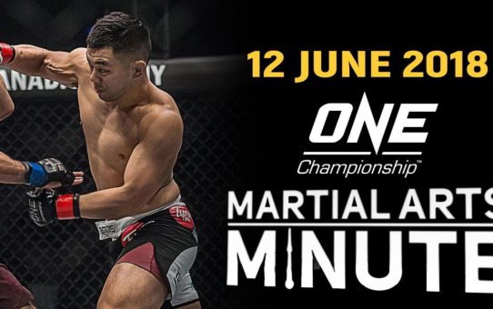 Martial Arts Minute | 12 June 2018
