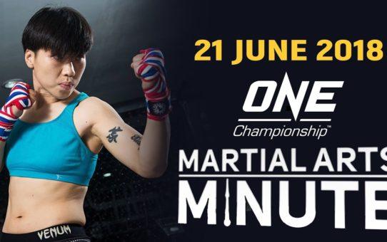 Martial Arts Minute | 21 June 2018