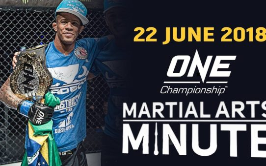 Martial Arts Minute | 22 June 2018