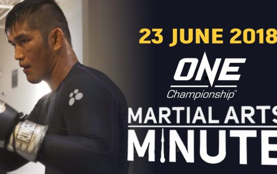 Martial Arts Minute   23 June 2018