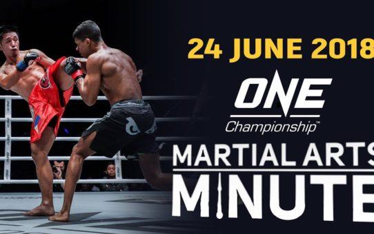 Martial Arts Minute   24 June 2018