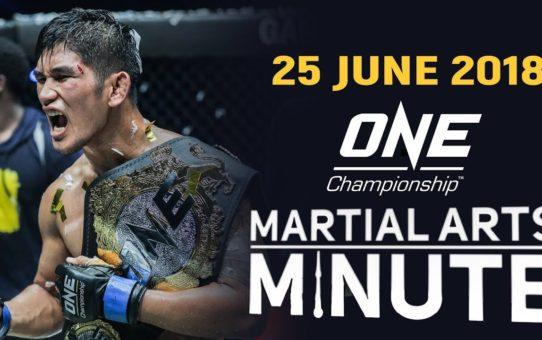 Martial Arts Minute | 25 June 2018