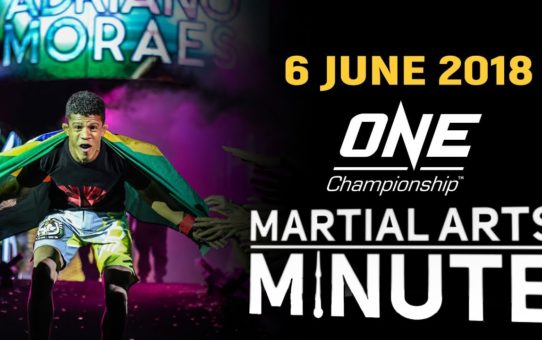 Martial Arts Minute | 6 June 2018