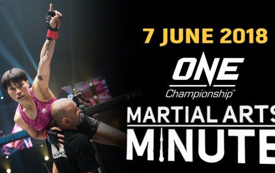 Martial Arts Minute | 7 June 2018