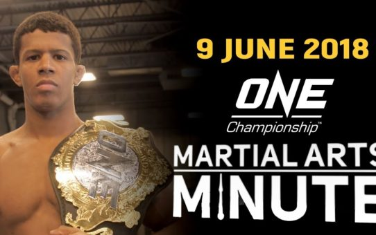 Martial Arts Minute | 9 June 2018