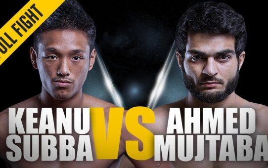 ONE: Full Fight | Keanu Subba vs. Ahmed Mujtaba | Deep Guillotine | February 2017