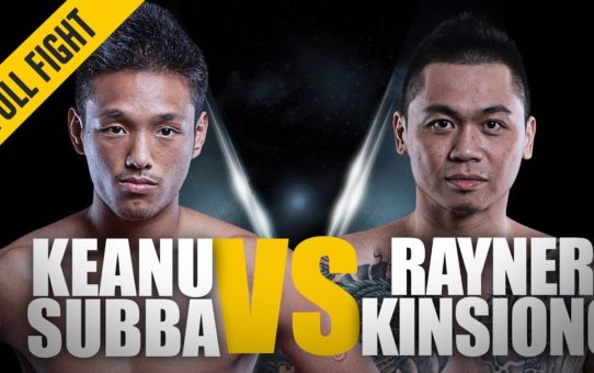 ONE: Full Fight | Keanu Subba vs. Rayner Kinsiong | Heavy Top Game | January 2016
