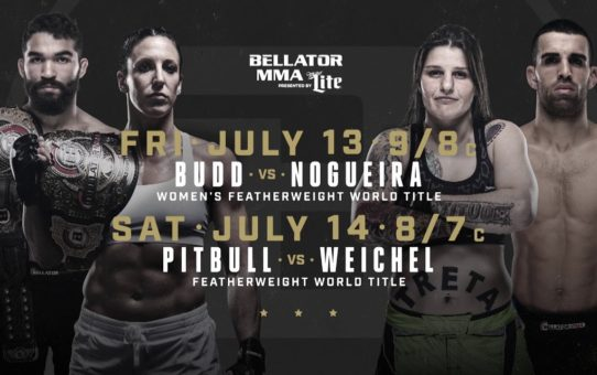 Bellator 202 and 203 – July 13th and 14th – On Paramount Network!