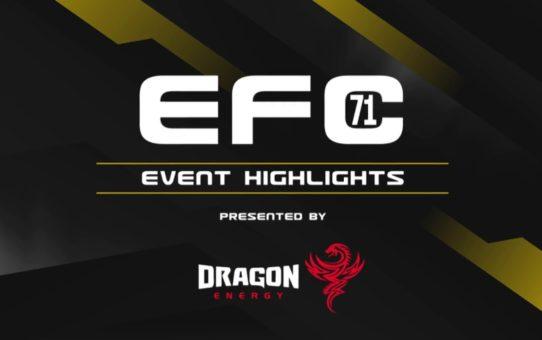 EFC 71 Overall highlights