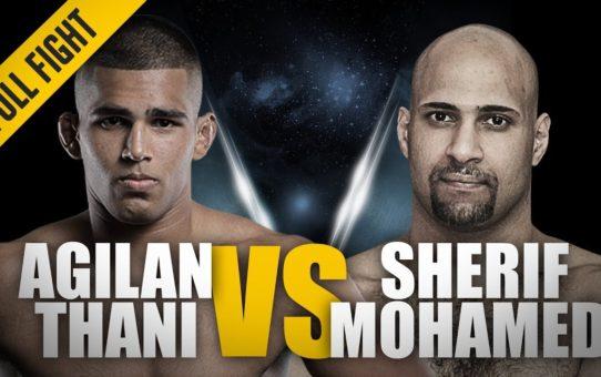 ONE: Full Fight   Agilan Thani vs. Sherif Mohamed   Grappling Clinic   August 2017