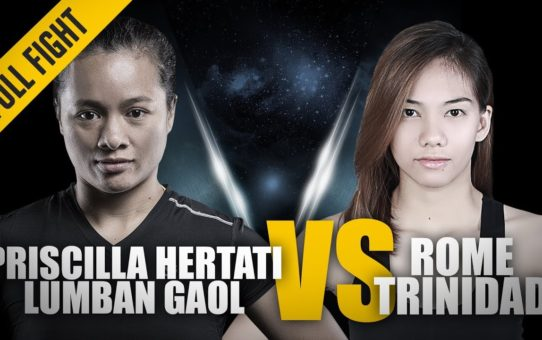 ONE: Full Fight | Priscilla Hertati Lumban Gaol vs. Rome Trinidad | Glorious Guillotine | May 2018