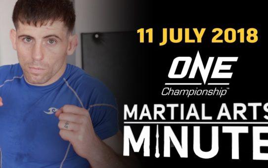Martial Arts Minute   11 July 2018