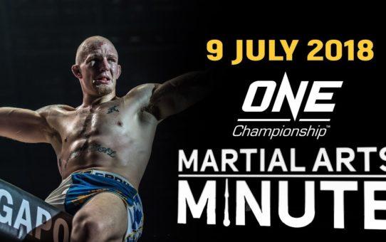 Martial Arts Minute   9 July 2018