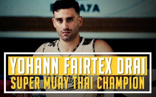 ONE Feature   What Drives Muay Thai World Champion Yohann Fairtex Drai