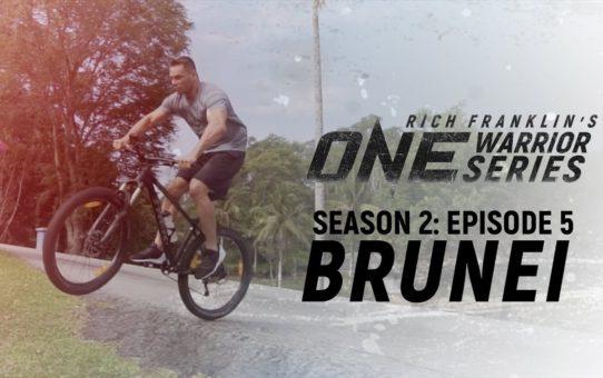 Rich Franklin's ONE Warrior Series | Season 2 | Episode 5 | Brunei
