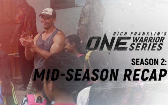 Rich Franklin's ONE Warrior Series | Season 2 | Mid-Season Recap