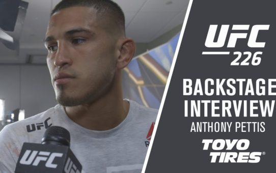 UFC 226: Anthony Pettis 'I'm On My Way Back Up'