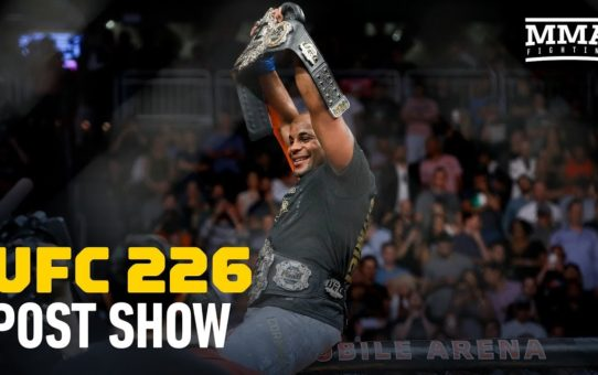 UFC 226 Post-Fight Show – MMA Fighting