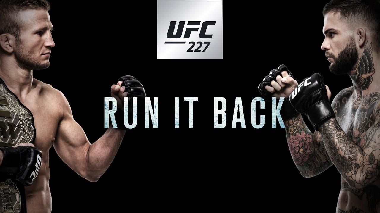 UFC 227: Run it Back