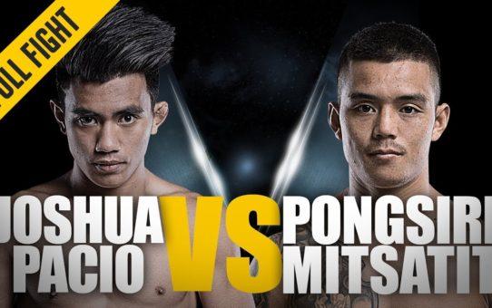 ONE: Full Fight   Joshua Pacio vs. Pongsiri Mitsatit   The Passion Lock   July 2018