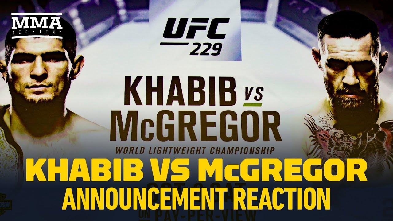Khabib Nurmagomedov vs. Conor McGregor UFC 229 Announcement Reaction - MMA Fighting