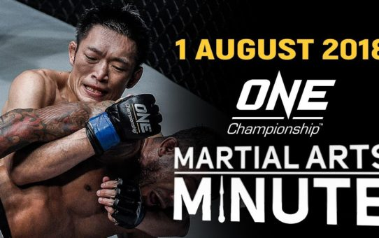 ONE: Martial Arts Minute   1 August 2018