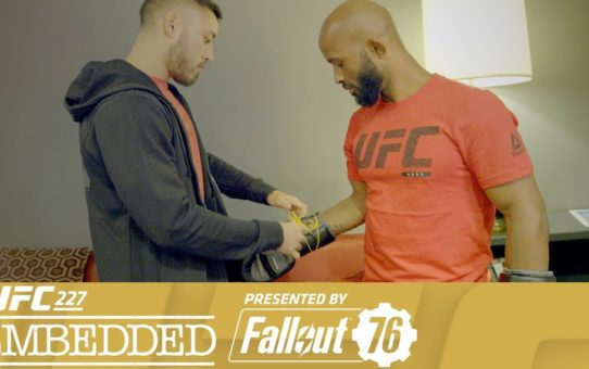 UFC 227 Embedded: Vlog Series – Episode 4