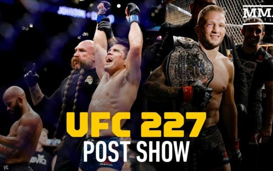 UFC 227 Post-Fight Show – MMA Fighting