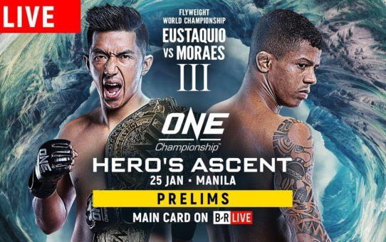 🔴 [LIVE] ONE Championship: HERO'S ASCENT Prelims
