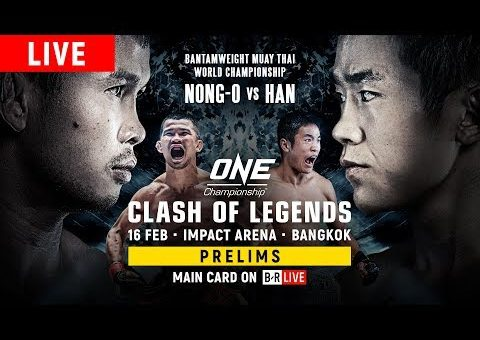 🔴 [Live in HD] ONE Championship: CLASH OF LEGENDS Prelims