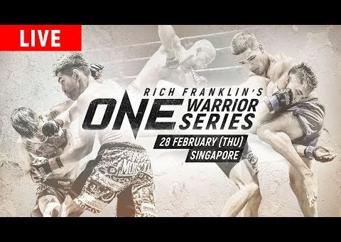 🔴 [LIVE] ONE Championship: ONE Warrior Series 4