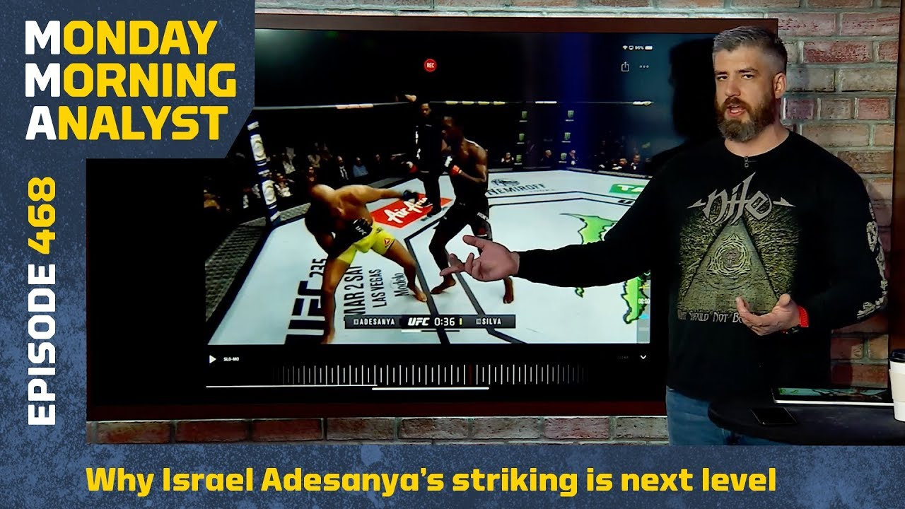 Why Israel Adesanya's Striking Against Anderson Silva Was Next Level   Monday Morning Analyst #468