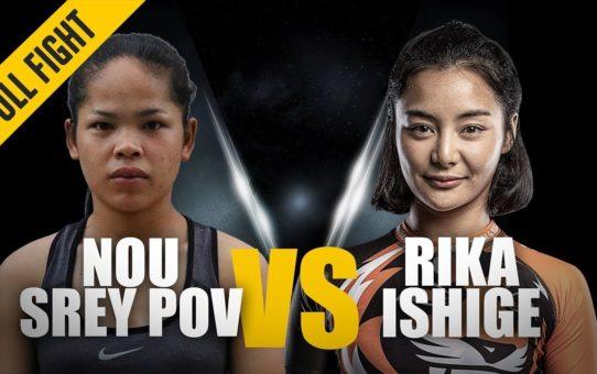 ONE: Full Fight   Nou Srey Pov vs. Rika Ishige   Dominant Debut   February 2019