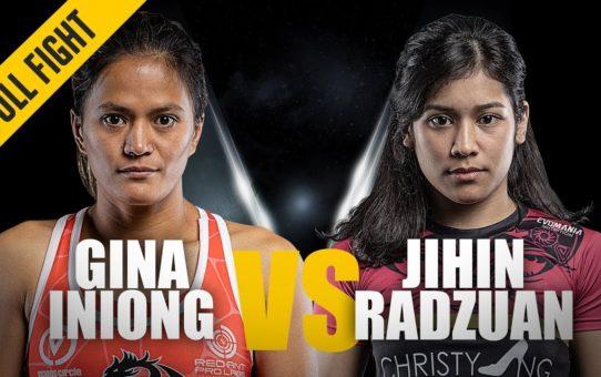 ONE: Full Fight   Gina Iniong vs. Jihin Radzuan   Close Call   February 2019