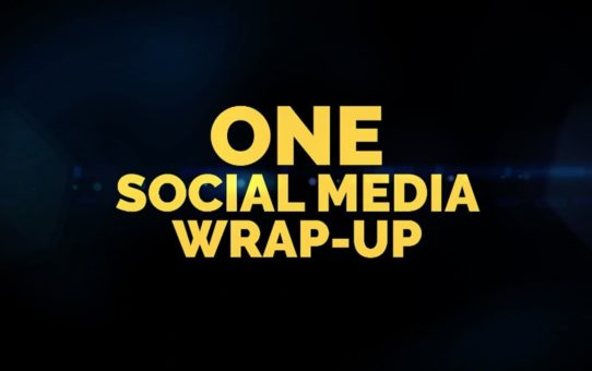 ONE Social Media Wrap-Up   17 February 2019